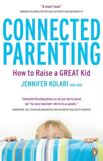 Connected Parenting | How to Raise a Great Kid